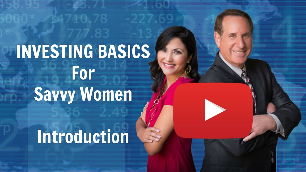 Investing Basics for Savvy Women Introducton
