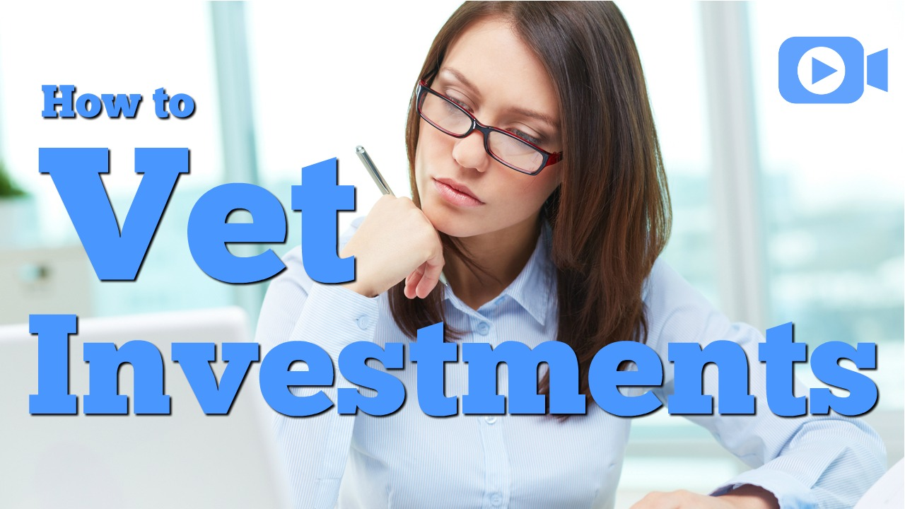 How to Vet Investments